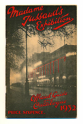 1932 MADAME TUSSAUD'S EXHIBITION Official GUIDE & CATALOGUE (Wax Museum London)