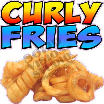 """7"""" Curly Fries Restaurant Concession Trailer Sign Decal"""