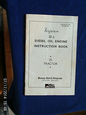Ferguson Diesel Oil Engine Instruction Book For The 35 Tractor 1956