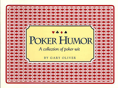 Poker Humor by Gary Oliver