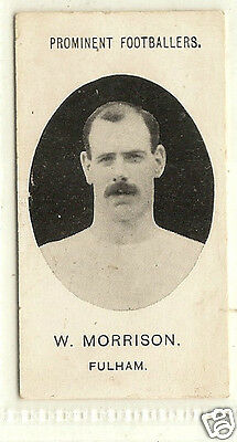 TADDY - Prominent Footballers (With Footnote) - 1908 - W.Morrison (Fulham).