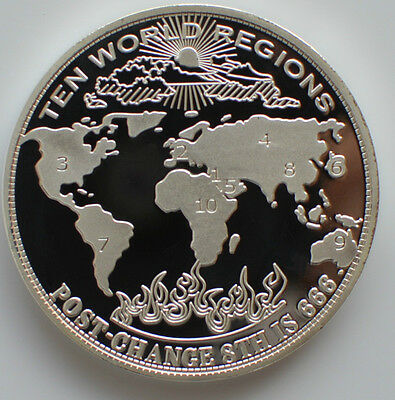 2009 1oz .999 Silver New World Order 10 World Region Post 666(Mint Condition)