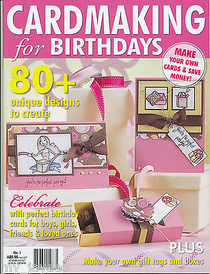 CARDMAKING FOR BIRTHDAYS MAGAZINE NUMBER 1 ( papercraft )