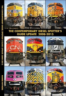 The Contemporary DIESEL SPOTTER's GUIDE, 2008-2015 - (OUT OF PRINT - NEW BOOK)