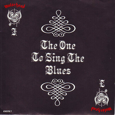 """Motörhead – The One To Sing The Blues 7"""" Single"""
