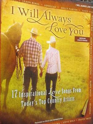 I Will Always Love You Music Book-Piano/Vocal/Guitar-17 Inspirational Love Songs
