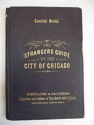 The Strangers Guide To The City Of Chicago,1873 Complimentary The Central Hotel