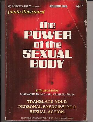 The Power Of The Sexual Body ~ Academy Press 5558 1972 William Burns