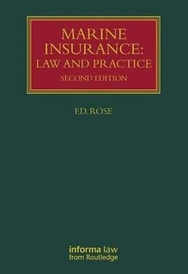 Marine Insurance: Law and Practice by Francis Rose Hardcover Book (English)