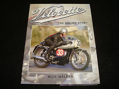 VELOCETTE: THE RACING STORY BY MICK WALKER HARDBACK 2008 1st EDITION NEW