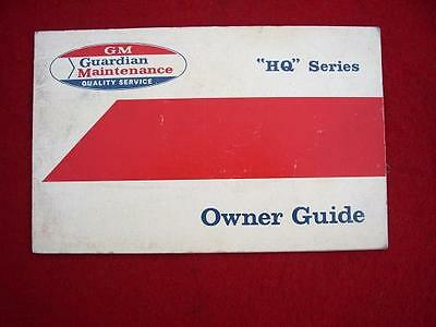 GMH Holden HQ Owner Guide Manual Booklet Monaro GTS SS Premier 253 308 350 RARE