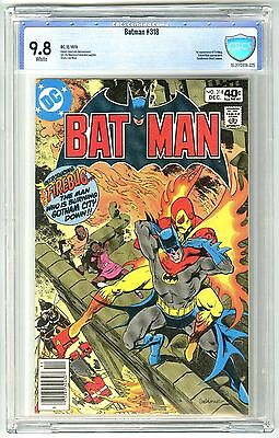 BATMAN #318 (12/1979) CBCS 9.8 NM/MT WHITE Pages 1ST APPEARANCE FIREBUG NOT CGC