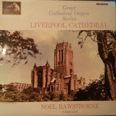 Noel Rawsthorne  ‎–  Liverpool Cathedral