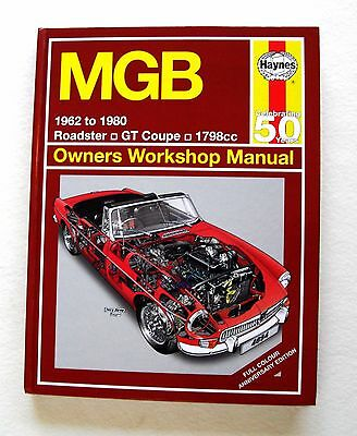 MGB Haynes Manual. 1962-1980.  Roadster/GT coupe, 1798cc. Anniversary edition.
