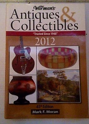 Warman's Antiques & Collectibles 2012 45th Edition Guide