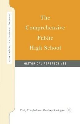 The Comprehensive Public High School: Historical Perspectives (Secondary Educati