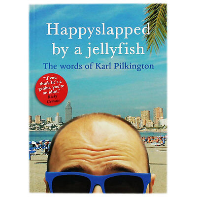Happyslapped By A Jellyfish - The Words Of Karl Pilkington, Books, Brand New