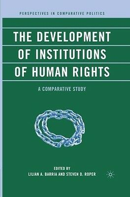 The Development of Institutions of Human Rights: A Comparative Study (Perspectiv