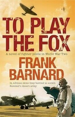 To Play The Fox, 0755338928, New Book
