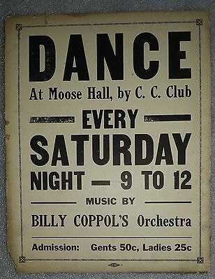 Vintage 1930's Original Poster DANCE EVERY SATURDAY NIGHT @ Moose Hall advertise