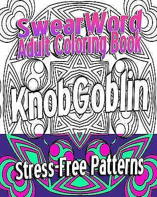Swear Word Adult Coloring Book: Stress-Free Patterns by Rayne, Velvet -Paperback