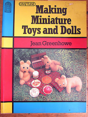 ~JEAN GREENHOWE - MAKING MINIATURE TOYS and DOLLS - GC~
