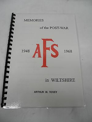 Memories of the Post War: AFS: 1948-1968 - Arthur W. Tovey, 1992