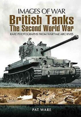 British Tanks: The Second World War by Pat Ware Paperback Book (English)