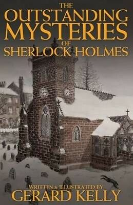 The Outstanding Mysteries of Sherlock Holmes by Gerard Kelly Paperback Book (Eng