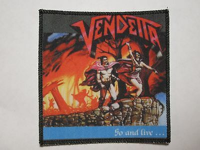 VENDETTA Go And Live... new printed patch thrash metal
