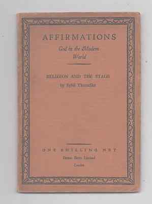Affirmations God In The Modern World Religion & the Stage Sybil Thorndike 1928