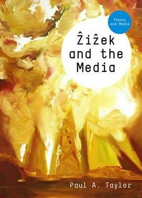 Zizek and the Media by Paul A. Taylor Hardcover Book (English)