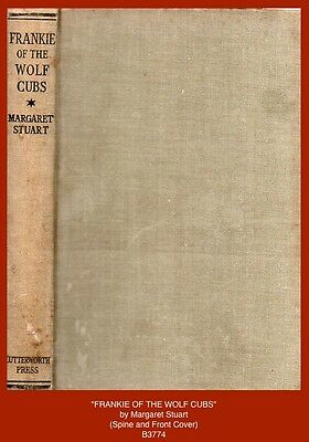 """""""FRANKIE OF THE WOLF CUBS""""  by Margaret Stuart - 1943 (Boy Scout) Book"""