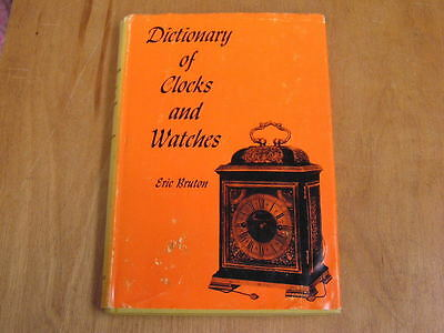 Dictionary of Clocks and Watches Book by Eric Bruton