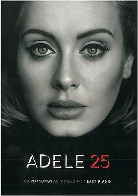 Adele 25 - Arranged for Easy Piano  Sheet Music **** NEW RELEASE  AM1011329