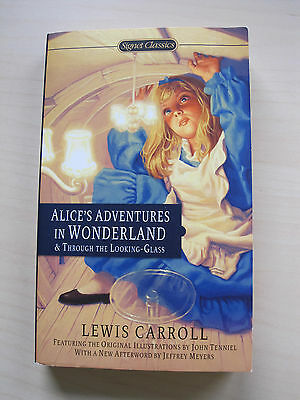 Alice's Adventures in Wonderland & Through the Looking Glass Lewis Carroll
