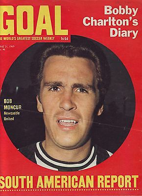 Goal Football Mag Jun1969 Bobby Charlton  Diary, England Colour Team Pic Vgc