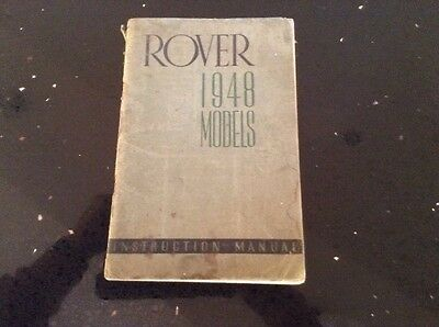 ORIGINAL INSTRUCTION MANUAL - ROVER 1948 MODELS - Good Condition For Age