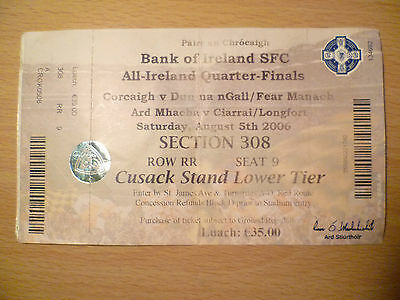 All Ireland QUARTER FINALS Ticket- CORCAIGH v DUN NA NGALL, 5 August,2006