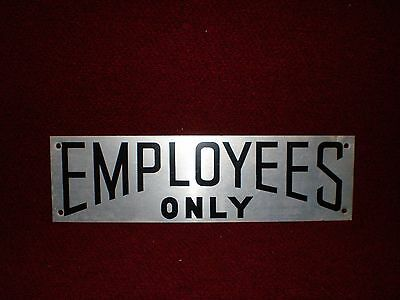 """Vintage Metal Employees Only Sign 14"""" x 4"""""""