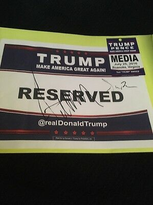 Donald Trump And Mike Pence Signed Reserved Seating Marker With Press Pass