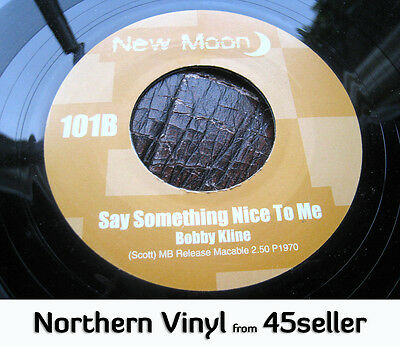 ♚ Bobby Kline 'Say Something Nice To Me' + Fantastic Puzzles Northern Soul HEAR