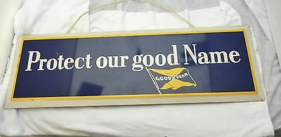 Vintage Goodyear Tire & Rubber Metal Enamel Protect Our Good Name Sign