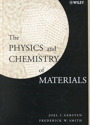 The Physics and Chemistry of Materials by Joel I. Gersten Hardcover Book (Englis