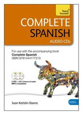 Complete Spanish (Learn Spanish with Teach Yourself) by Juan Kattan Ibarra CD Bo