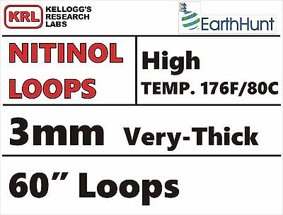 """Very-Thick 3mm NITINOL WELDED LOOP 60"""" Programmed HIGH TEMP WIRE 176f/80c Rare"""