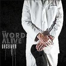 The Word Alive Deceiver