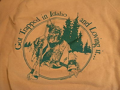 Rare Idaho Mountain Man Sweat Shirt size Large ~Trapped in Idaho and Loving it..