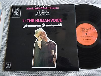 MUSIC IN THE WORLD OF ISLAM 1 THE HUMAN VOICE rare UK TANGENT LP 1976