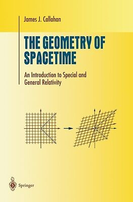 The Geometry of Spacetime: An Introduction to Special and General Relativity by